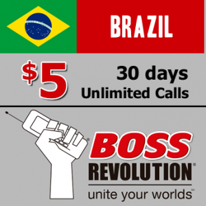 $5 unlimited calls to Brazil Boss Revolution